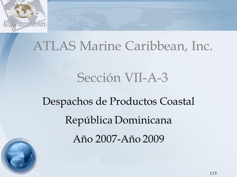 ATLAS Marine Caribbean, Inc. Sección VII-A-3