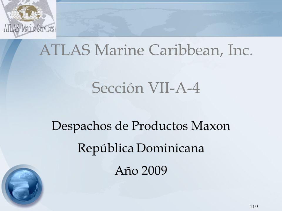 ATLAS Marine Caribbean, Inc. Sección VII-A-4