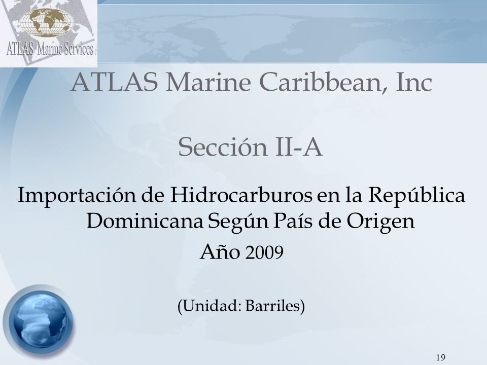 ATLAS Marine Caribbean, Inc Sección II-A