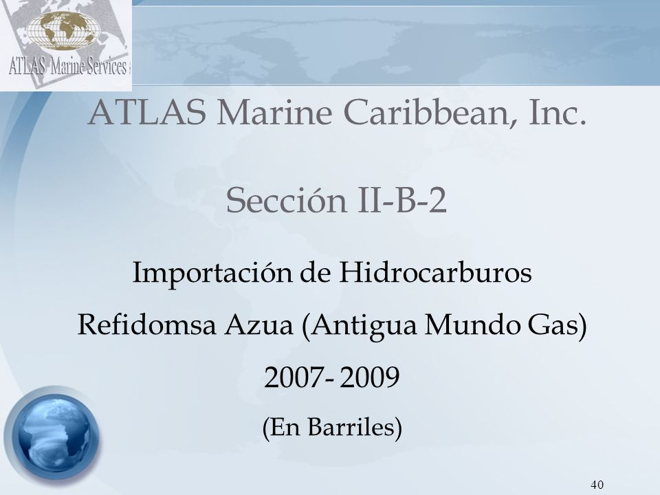 ATLAS Marine Caribbean, Inc. Sección II-B-2
