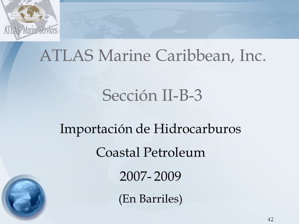 ATLAS Marine Caribbean, Inc. Sección II-B-3