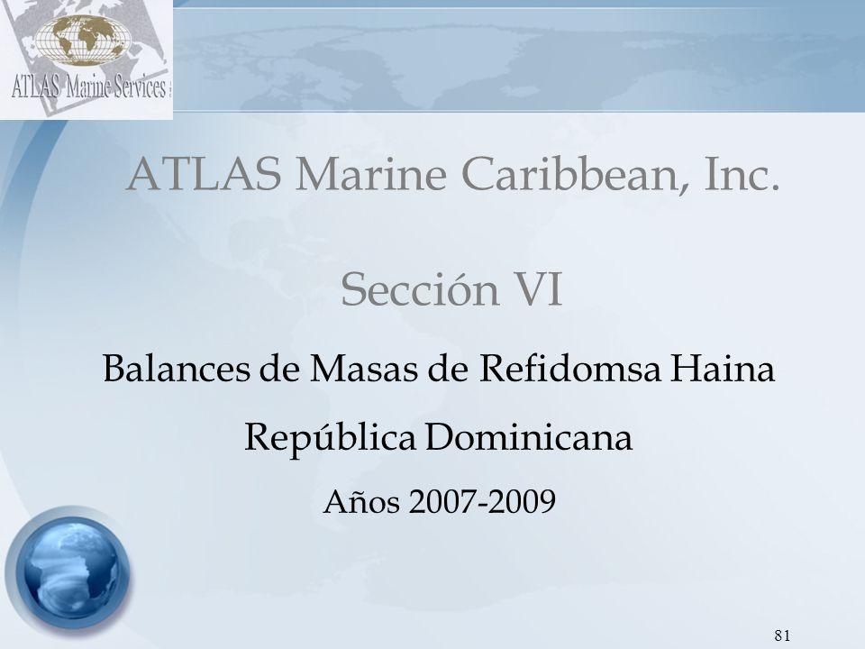 ATLAS Marine Caribbean, Inc. Sección VI
