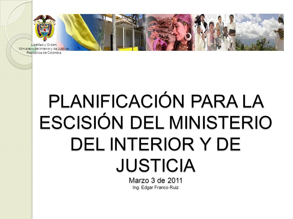 Ministerio del interior y de justicia ppt descargar for Ministerio del interior intranet