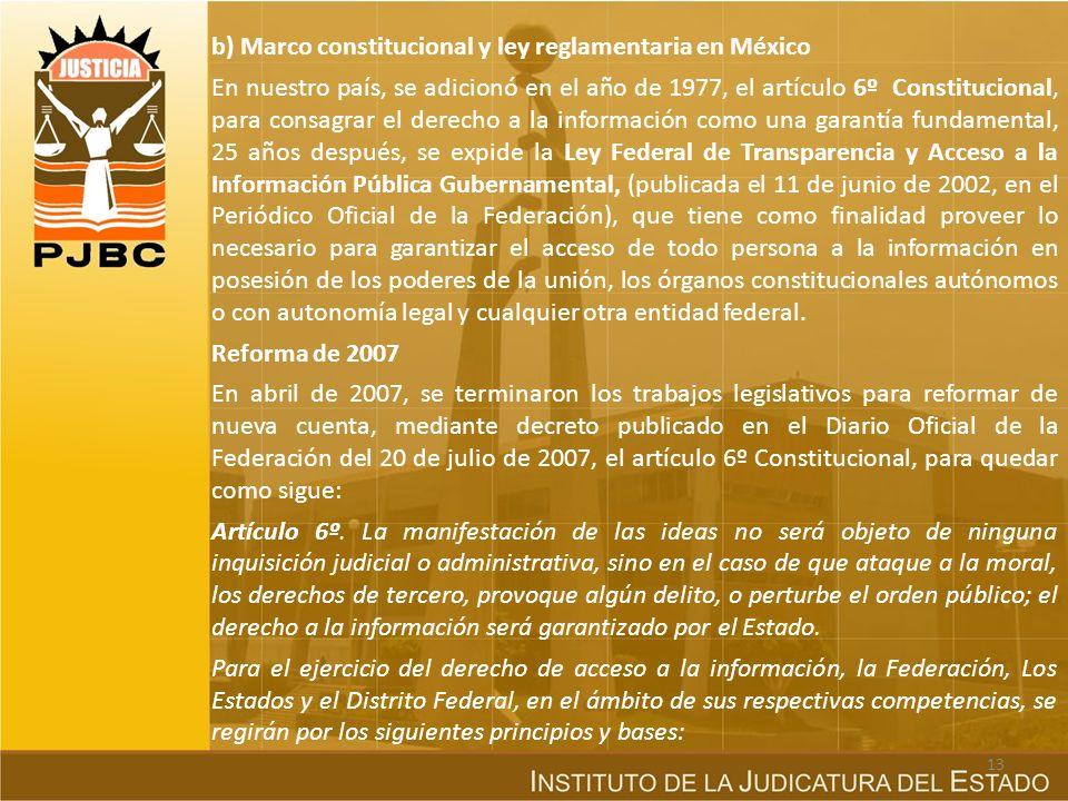 b) Marco constitucional y ley reglamentaria en México