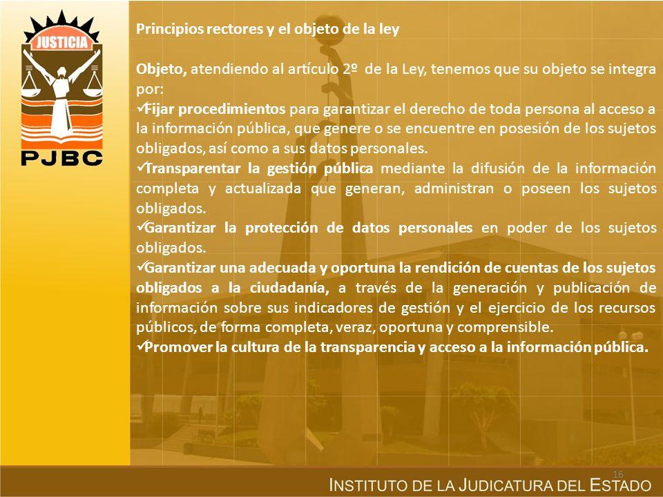 Principios rectores y el objeto de la ley