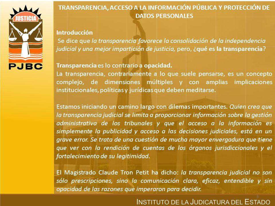 TRANSPARENCIA, ACCESO A LA INFORMACIÓN PÚBLICA Y PROTECCIÓN DE DATOS PERSONALES