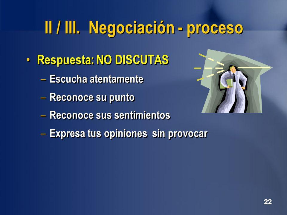 II / III. Negociación - proceso