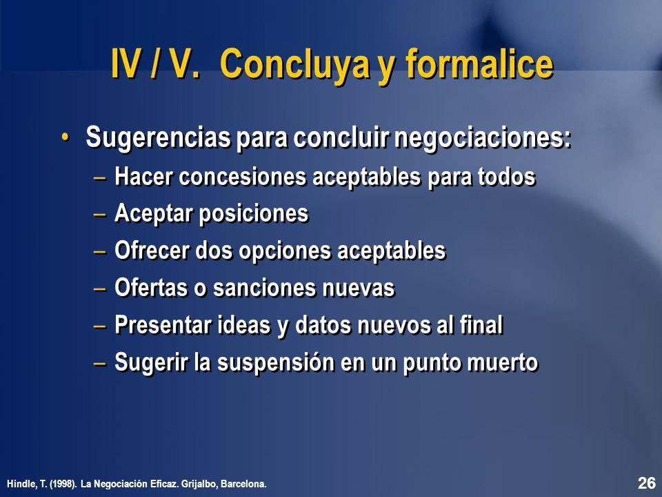IV / V. Concluya y formalice