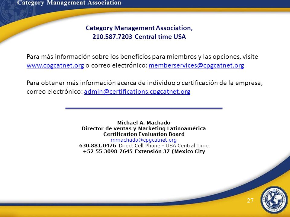 Category Management Association, 210.587.7203 Central time USA
