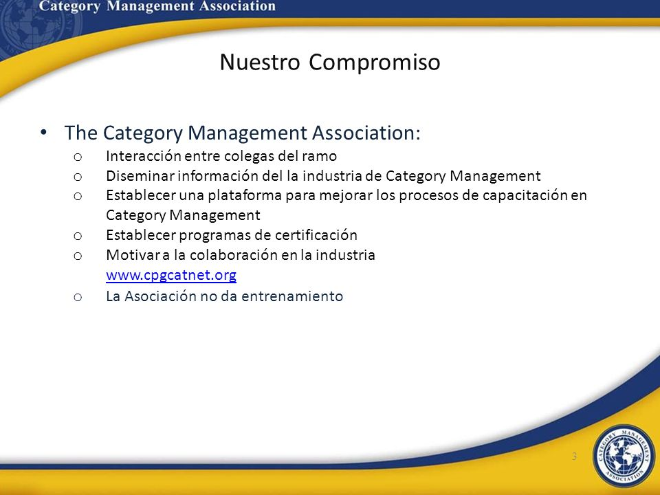 Nuestro Compromiso The Category Management Association: