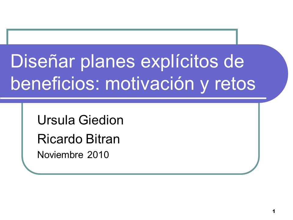 Diseñar planes explícitos de beneficios: motivación y retos