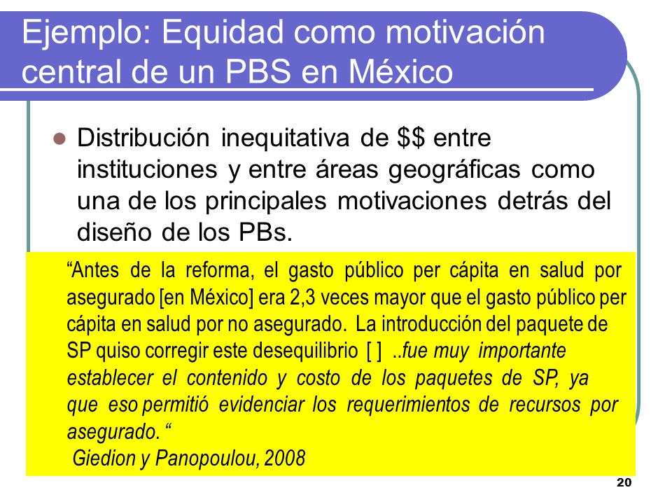 Ejemplo: Equidad como motivación central de un PBS en México