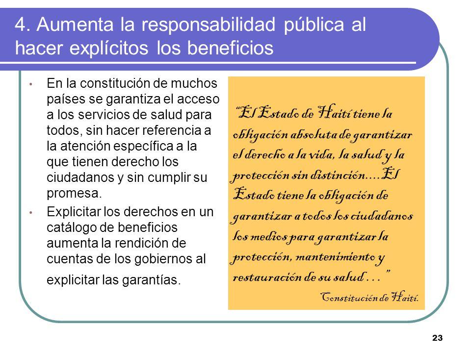 4. Aumenta la responsabilidad pública al hacer explícitos los beneficios