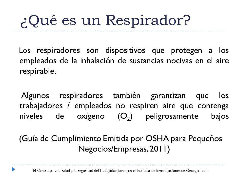 ¿Qué es un Respirador Los respiradores son dispositivos que protegen a los empleados de la inhalación de sustancias nocivas en el aire respirable.