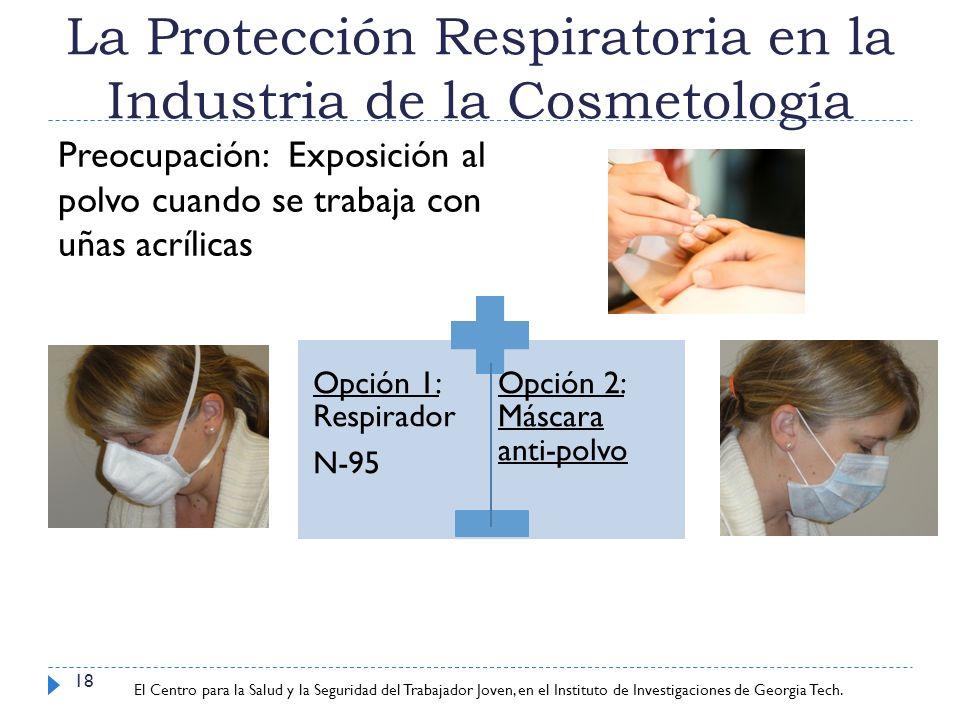La Protección Respiratoria en la Industria de la Cosmetología
