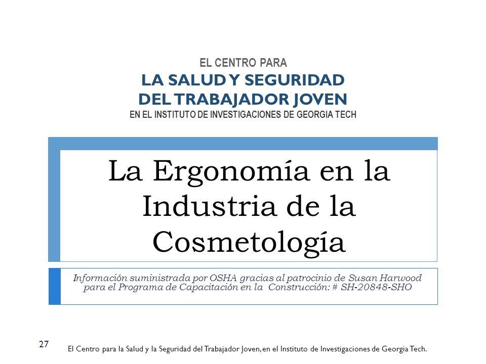La Ergonomía en la Industria de la Cosmetología
