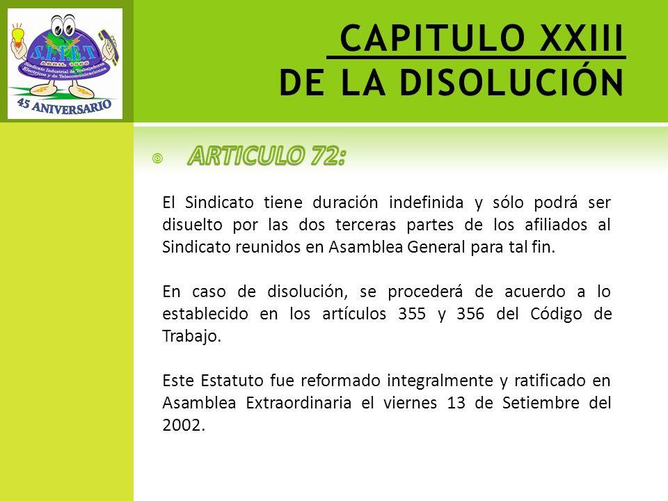 CAPITULO XXIII DE LA DISOLUCIÓN