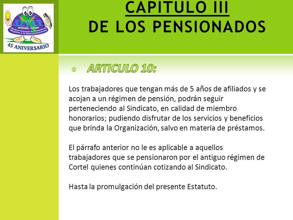 CAPITULO III DE LOS PENSIONADOS