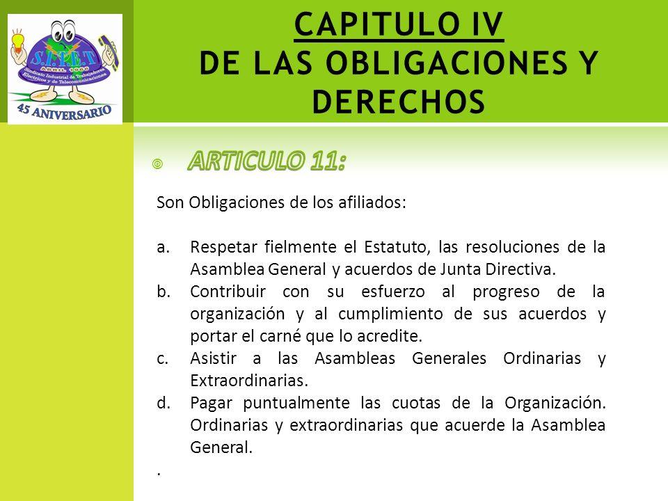 CAPITULO IV DE LAS OBLIGACIONES Y DERECHOS