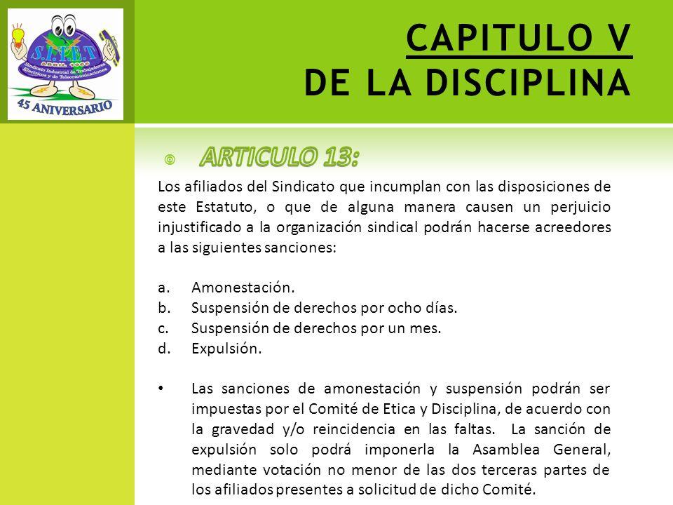 CAPITULO V DE LA DISCIPLINA