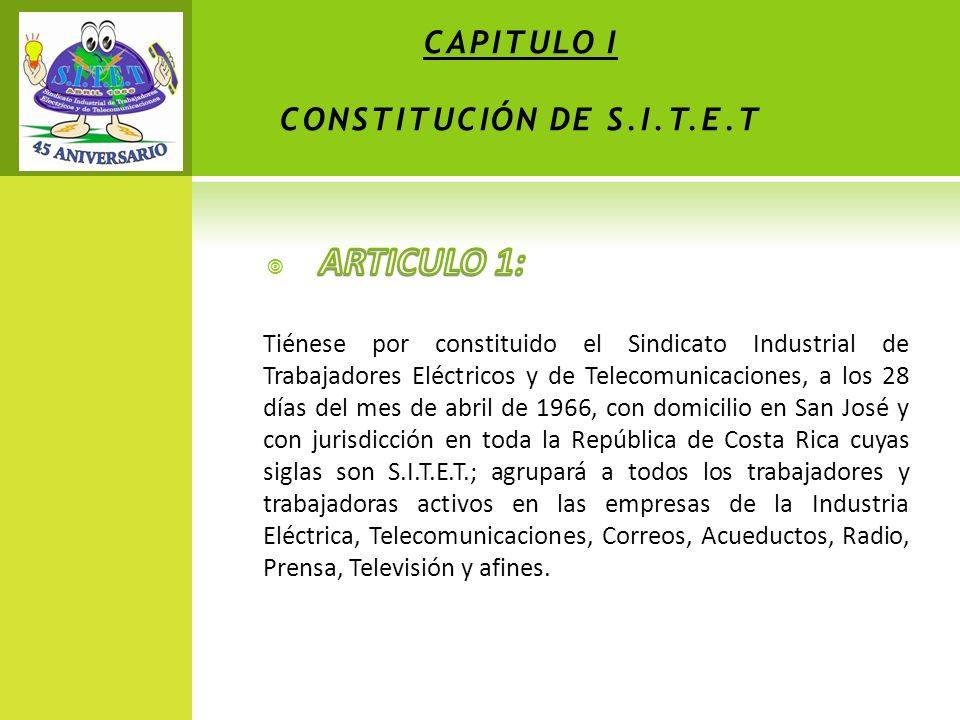 CAPITULO I CONSTITUCIÓN DE S.I.T.E.T