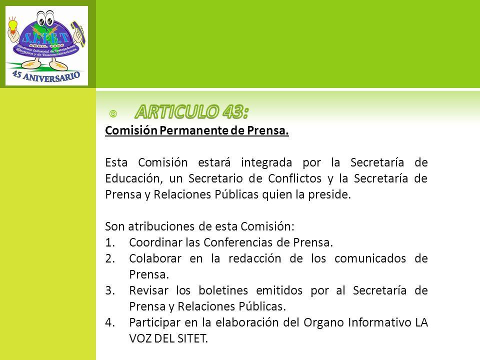 ARTICULO 43: Comisión Permanente de Prensa.