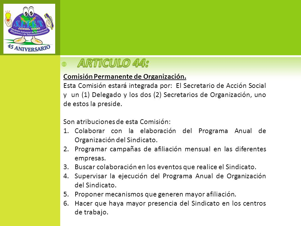 ARTICULO 44: Comisión Permanente de Organización.