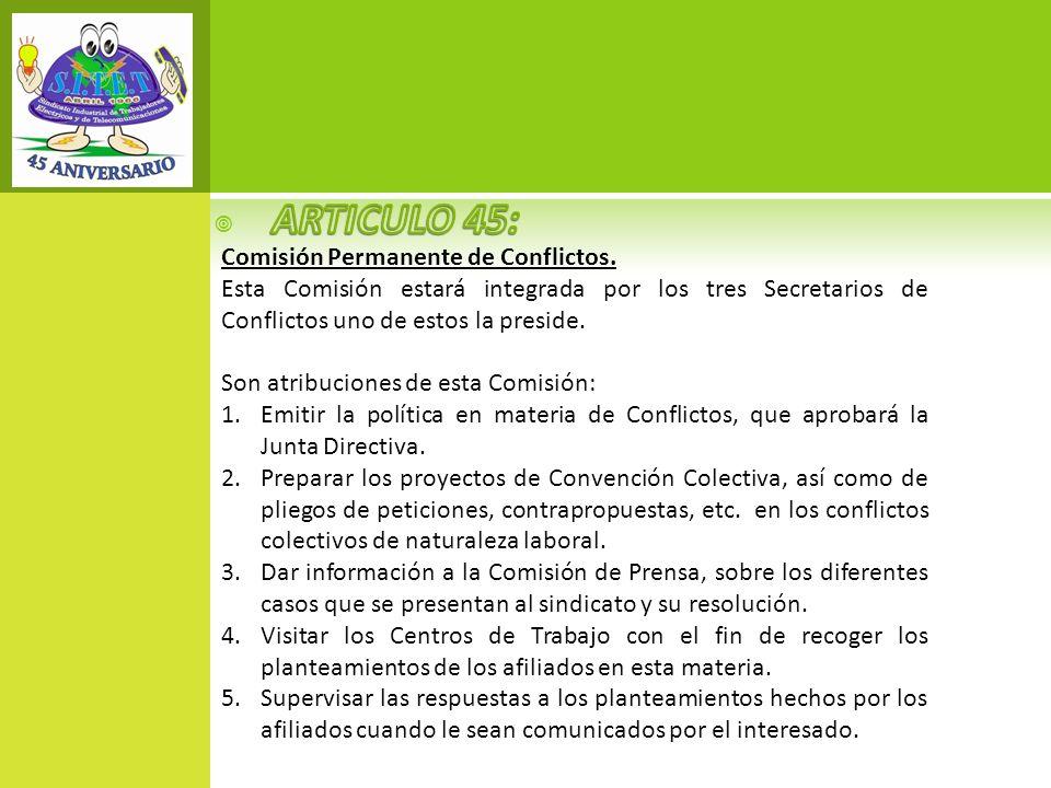 ARTICULO 45: Comisión Permanente de Conflictos.