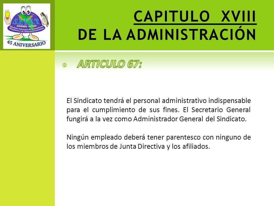 CAPITULO XVIII DE LA ADMINISTRACIÓN