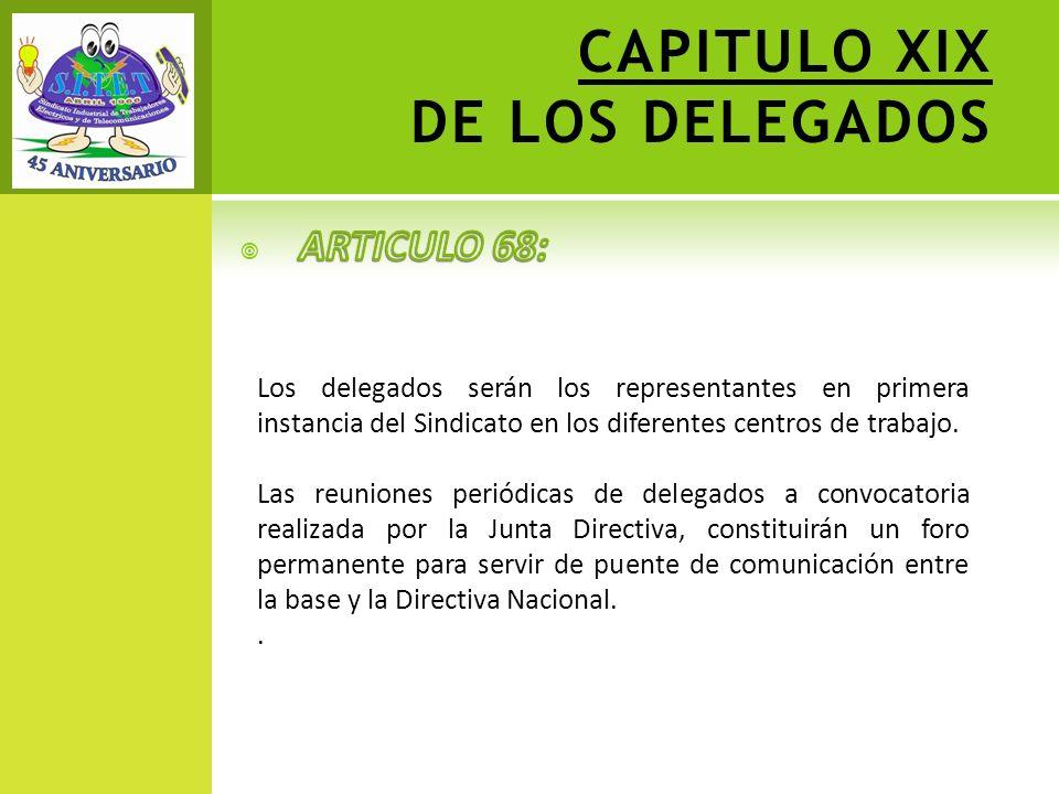 CAPITULO XIX DE LOS DELEGADOS