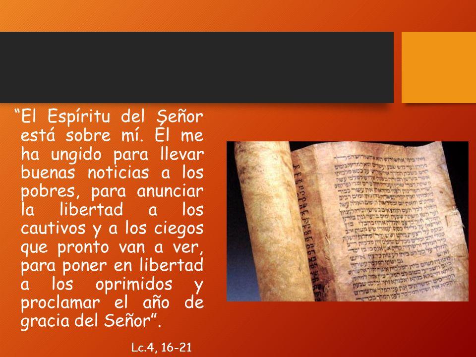 El Espíritu del Señor está sobre mí