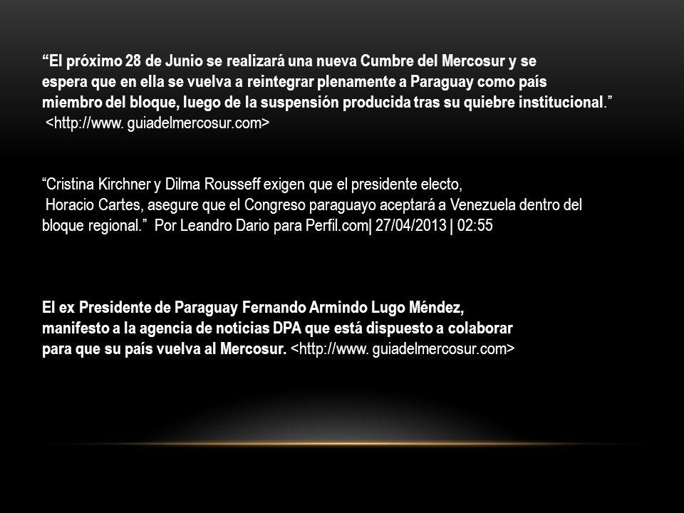 El próximo 28 de Junio se realizará una nueva Cumbre del Mercosur y se