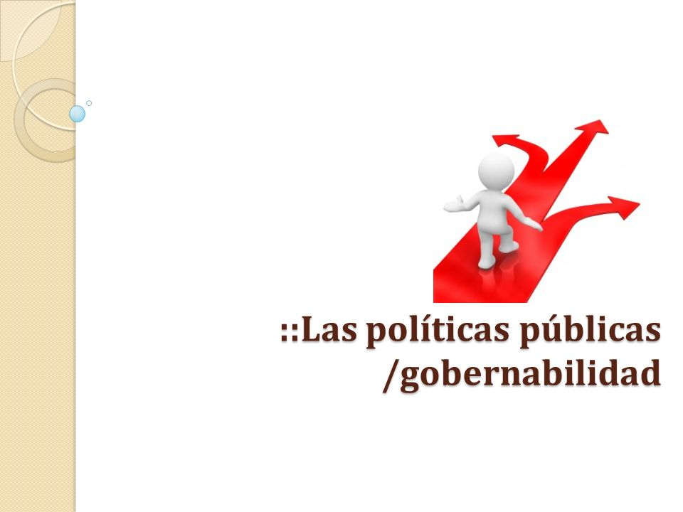 ::Las políticas públicas /gobernabilidad