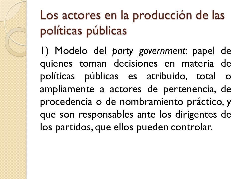 Los actores en la producción de las políticas públicas