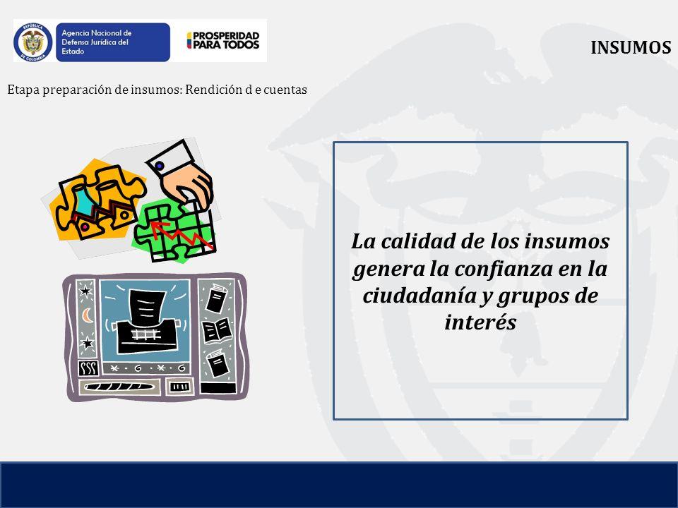INSUMOS Etapa preparación de insumos: Rendición d e cuentas.