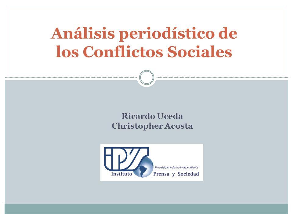 Análisis periodístico de los Conflictos Sociales