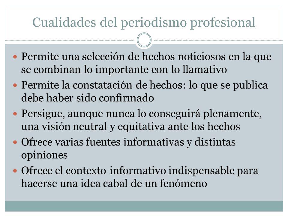 Cualidades del periodismo profesional