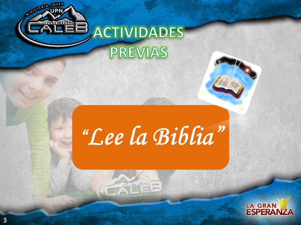 Lee la Biblia ACTIVIDADES PREVIAS 3 Actividades previas