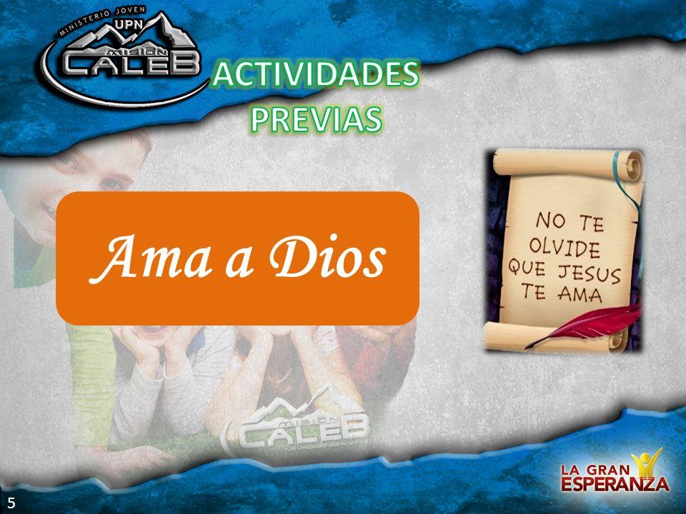 Ama a Dios ACTIVIDADES PREVIAS 5 Actividades previas