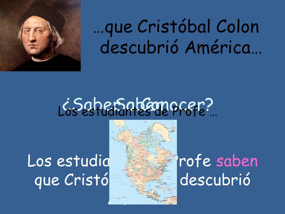 …que Cristóbal Colon descubrió América…