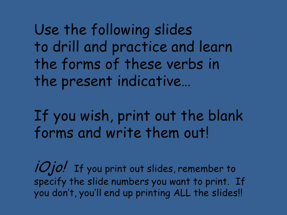Use the following slides to drill and practice and learn