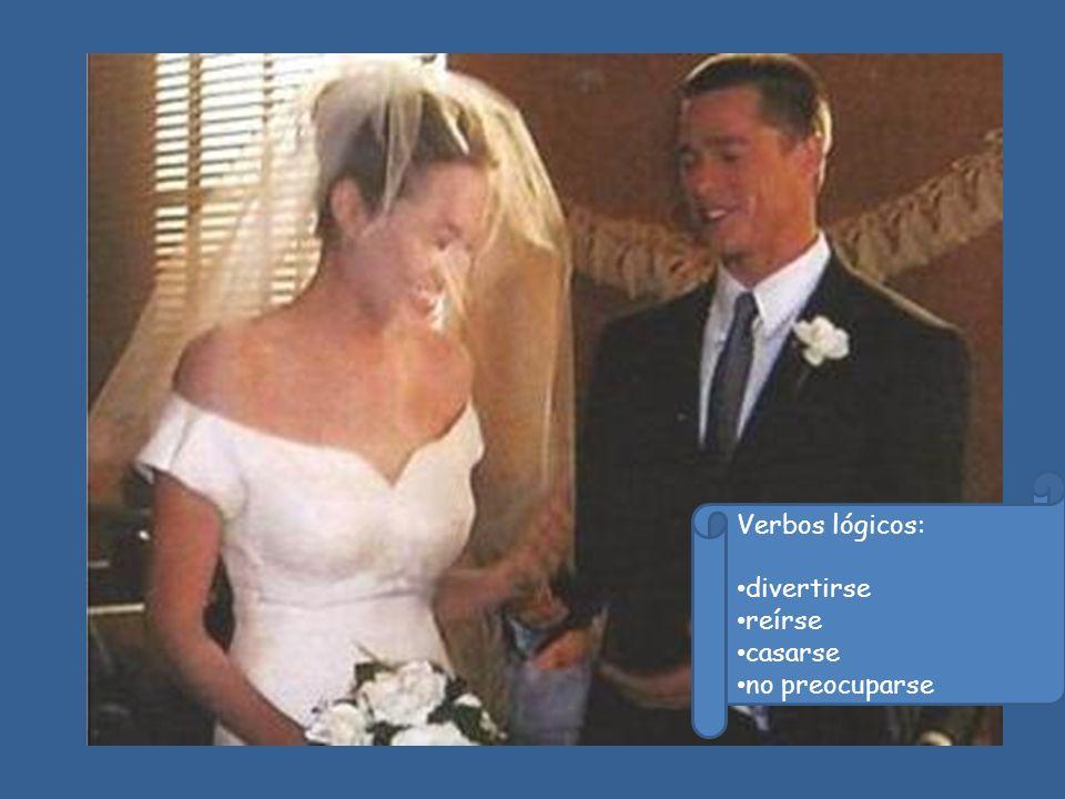 Verbos lógicos: divertirse reírse casarse no preocuparse