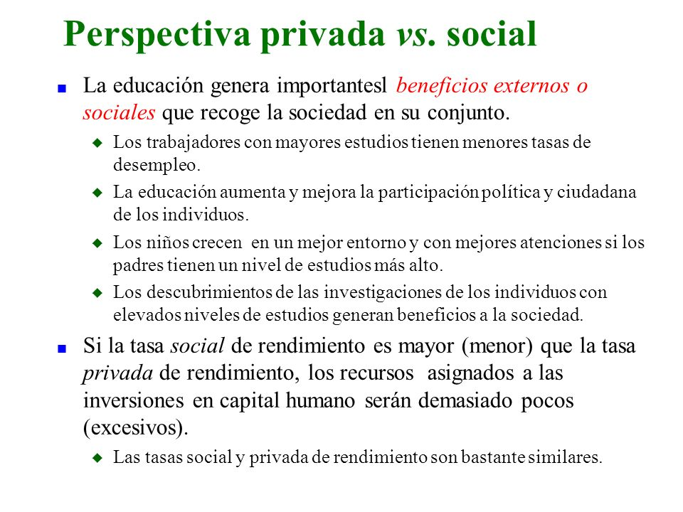 Perspectiva privada vs. social