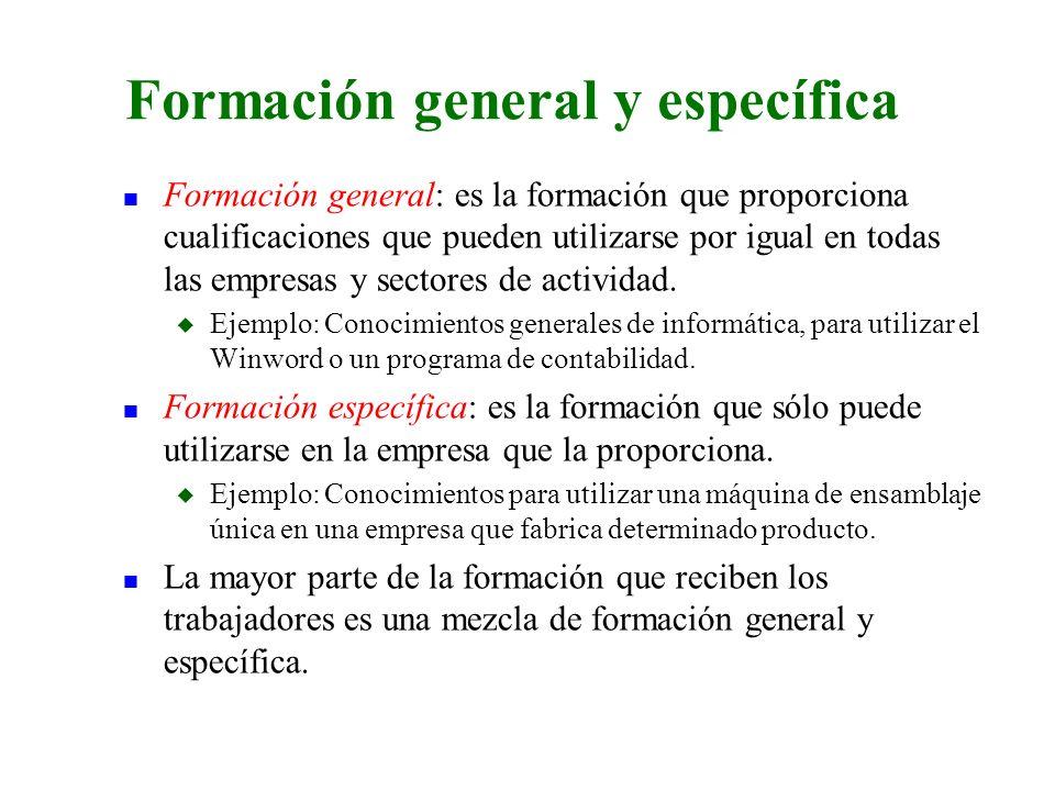Formación general y específica