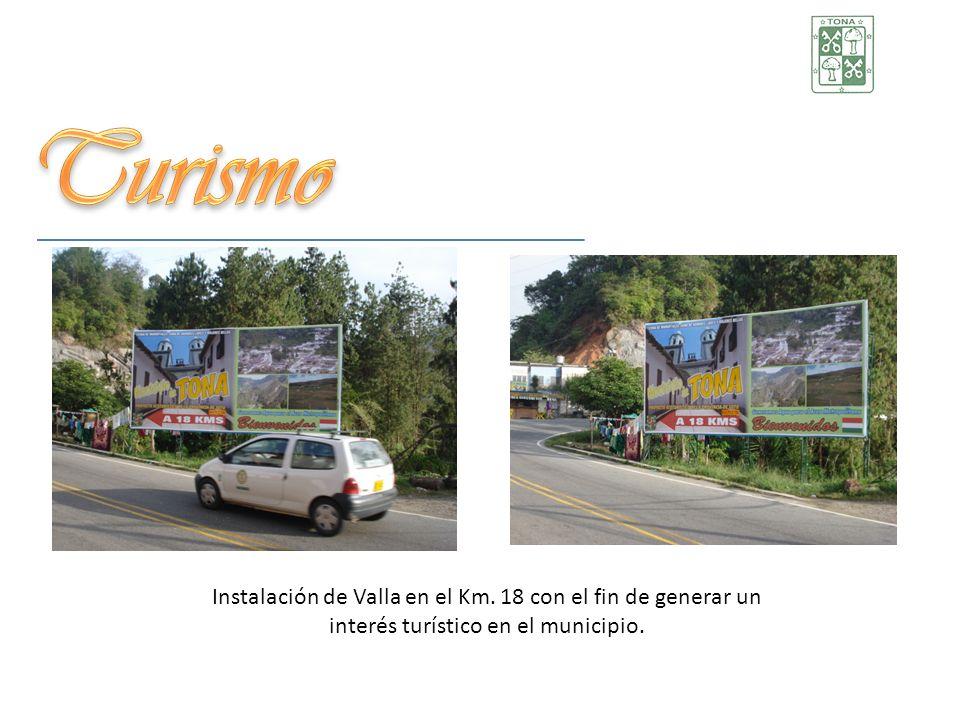 Turismo Instalación de Valla en el Km.