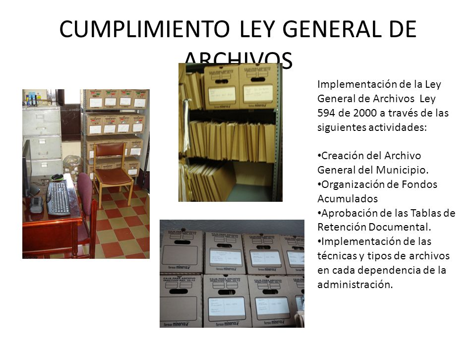 CUMPLIMIENTO LEY GENERAL DE ARCHIVOS