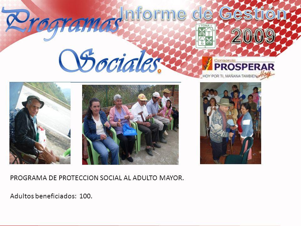 Programas Sociales. Informe de Gestión 2009