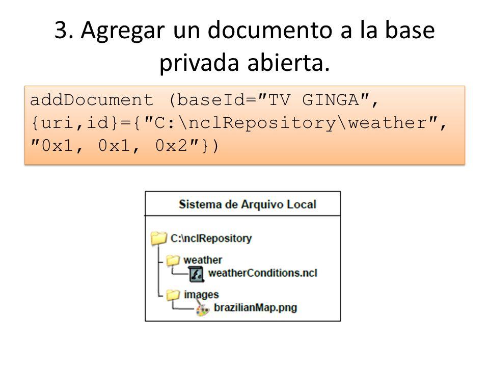 3. Agregar un documento a la base privada abierta.