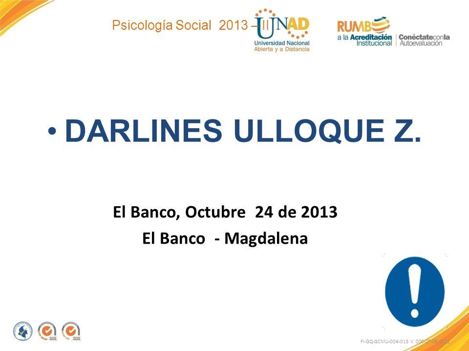 DARLINES ULLOQUE Z. El Banco, Octubre 24 de 2013 El Banco - Magdalena