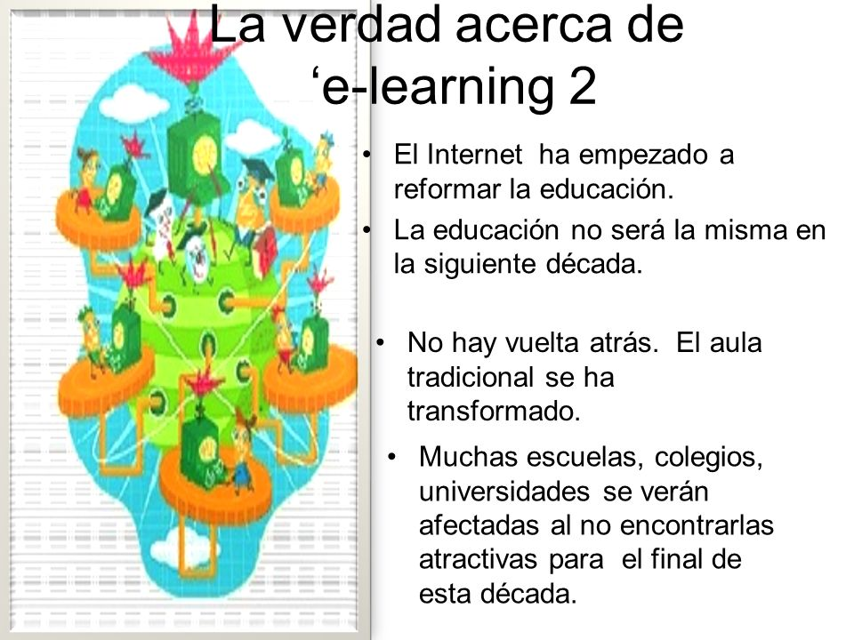 La verdad acerca de 'e-learning 2